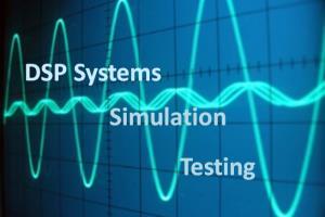 DSP System Design/Simulation