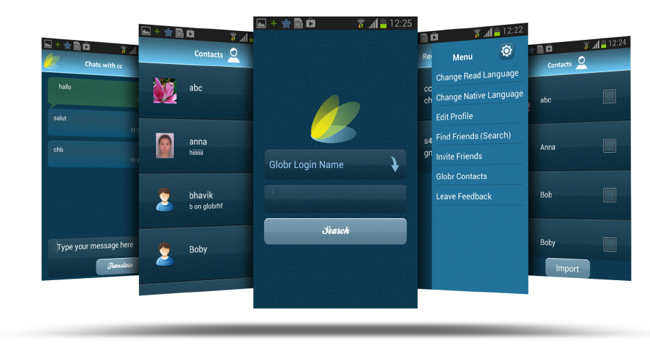 Globr - A multi-lingual chat app by Credencys - Every 15 Days
