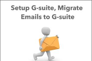Portfolio for Setup G-suite, Migrate Emails to G-suite