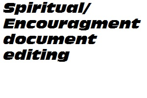 Spiritual/Encouraging document editing