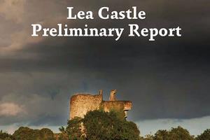 Lea Castle Report