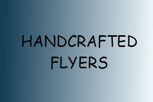 Portfolio for Handcrafted Flyers to meet your needs