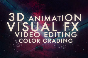 Portfolio for 3D - VFX - VIDEO EDITING - COLOR GRADING