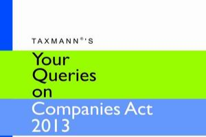 Your Queries on Companies Act, 2013