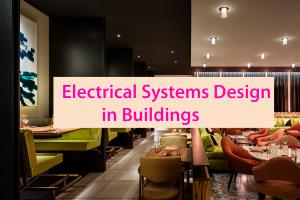 Portfolio for Design Electrical Systems in Building