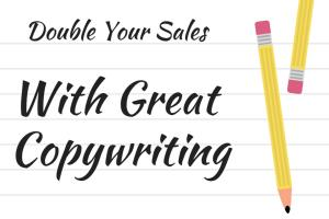 Portfolio for Double Your Sales With Great Copywriting