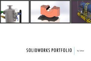 Portfolio for Mechanical Engineer (CSWA, CSWP, CAD)