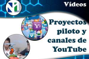 Portfolio for Proyectos piloto y canales de YouTube