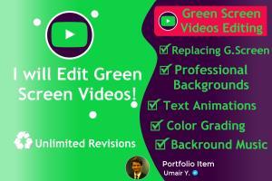 Portfolio for I will edit Green Screen footage!