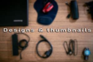 Designs & thumbnails