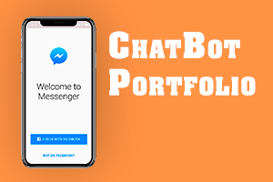 Portfolio for Chatbot Development + Facebook marketing