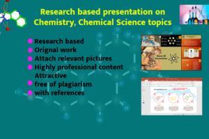 Portfolio for Make presentation on Chemical sciences